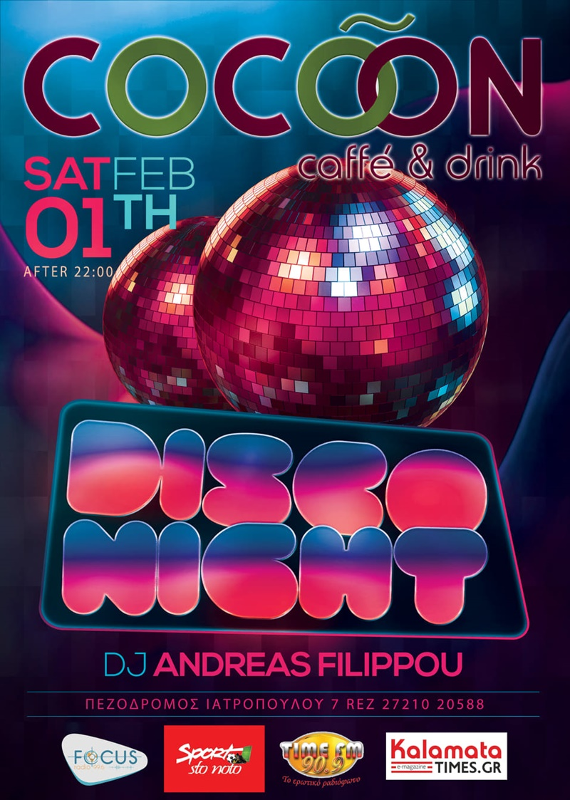 Disco party by Athens στην Καλαμάτα και στο Cocoon cafe Drinks 2