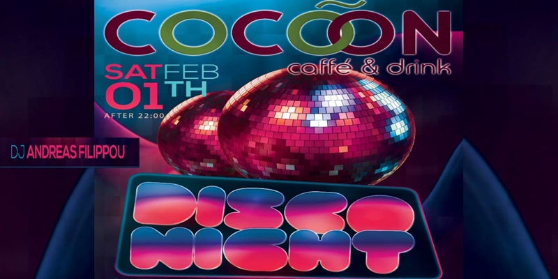 Disco party by Athens στην Καλαμάτα και στο Cocoon cafe Drinks 9