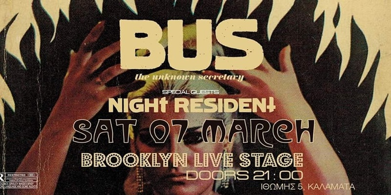 BUS The Unknown Secretary + Night Resident Live at Brooklyn Stage 16