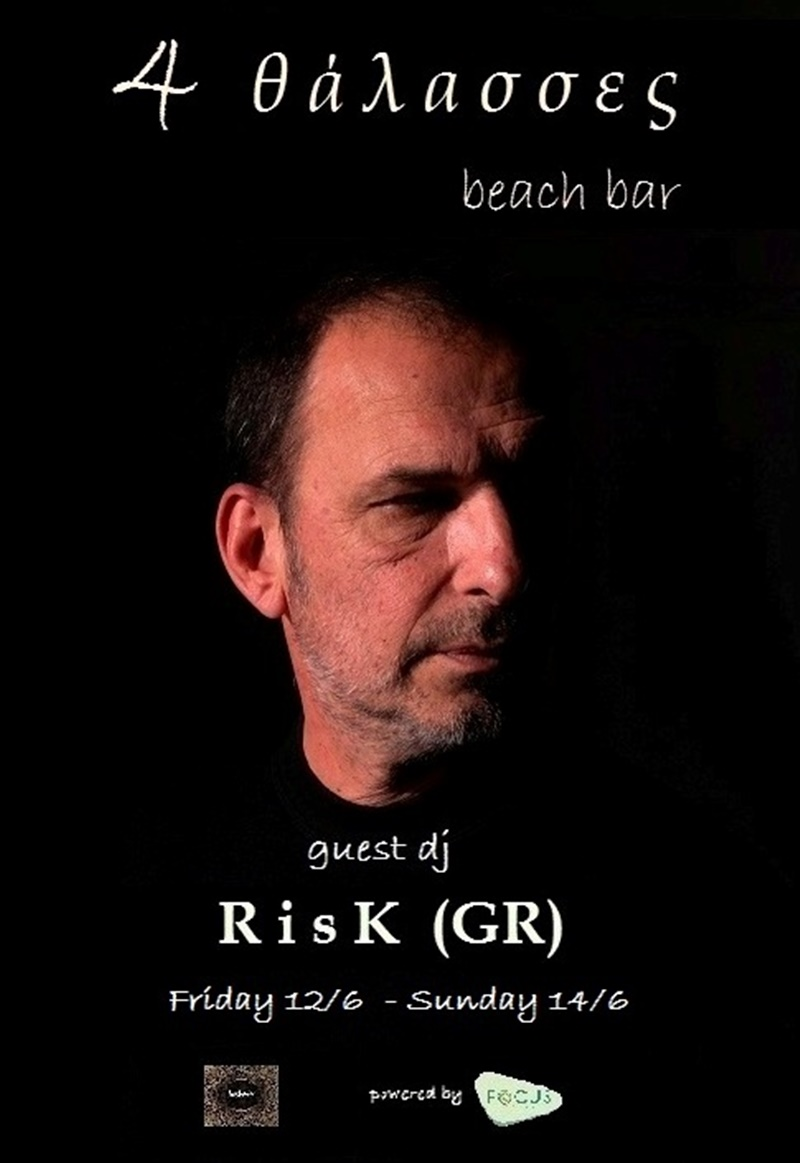 Quest dj Risk - 4 thalasses Beach Bar & Cocktails Lounge